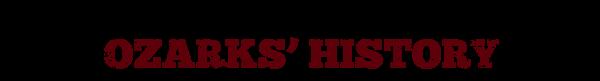 Hillbillies, Craftsmen, Heroes, Villians Reveal Ozarks' History