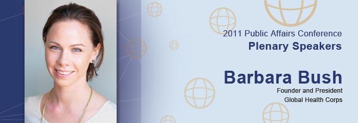 Barbara Bush, Founder and President, Global Health Corps