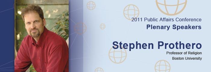 Stephen Prothero, Professor of Religion, Boston University