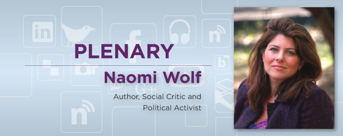 Naomi Wolf, Author, Social Critic and Political Activist