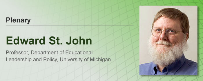 Edward St. John, Professor, Department of Educational Leadership and Policy, University of Michigan