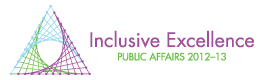 Inclusive Excellence Public Affairs 2012-2013