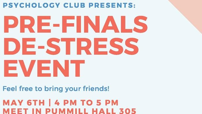 Psychology Club Presents: Pre-Finals De-Stress Event