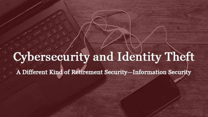 Retired Faculty Staff Event: Cybersecurity and Identity Theft