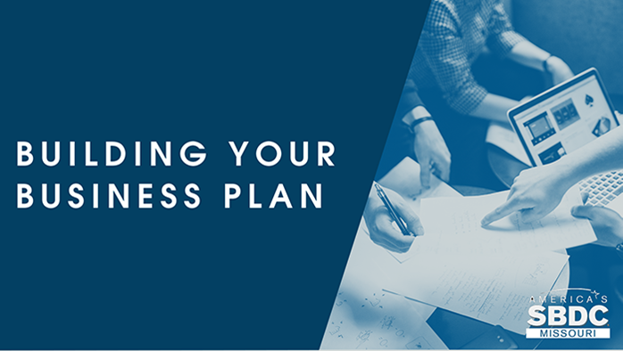 Building Your Business Plan - Calendar of Events - Missouri