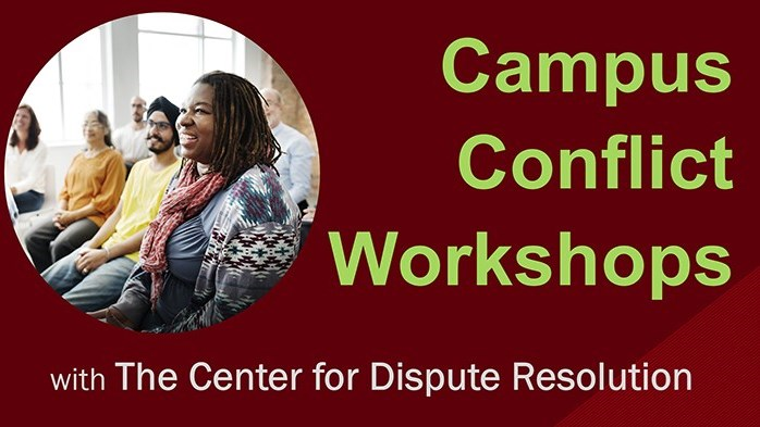 CANCELED: Campus Conflict Workshop: Managing Conflicts in Groups/Teams
