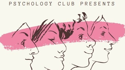 Psychology Club Presents: A Panel on Health Psychology, Women's Health & Feminism