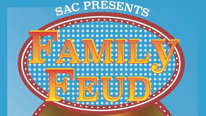 SAC Presents: Family Feud