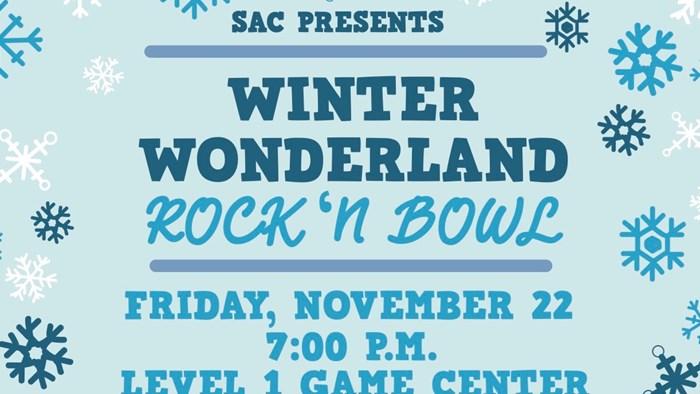 SAC Presents: Winter Wonderland Rock 'N Bowl