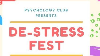 Psychology Club Presents: De-Stress Fest