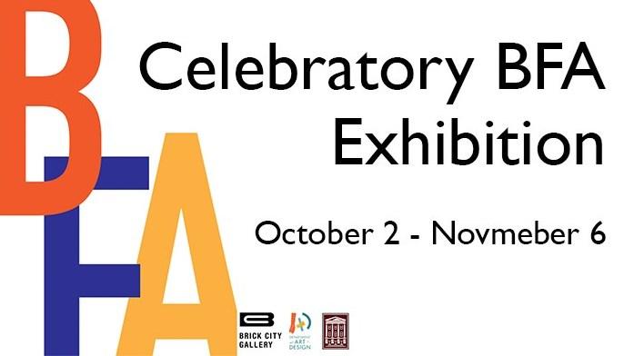 Celebratory BFA Exhibition at Brick City Gallery
