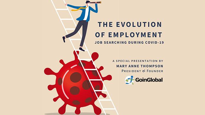 GoinGlobal Presentation: The Evolution of Employment