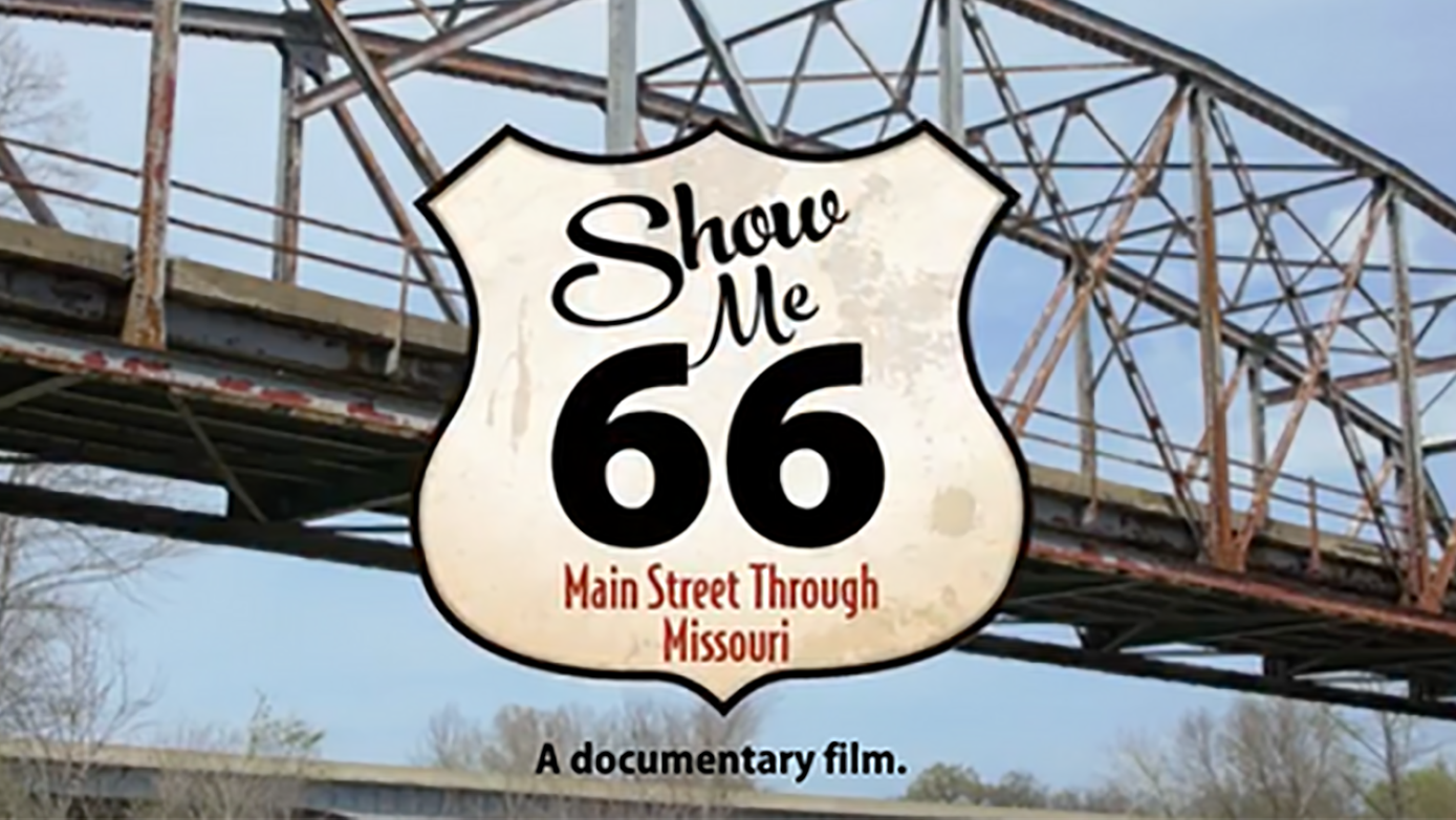 Show Me 66: Main Street Through Missouri