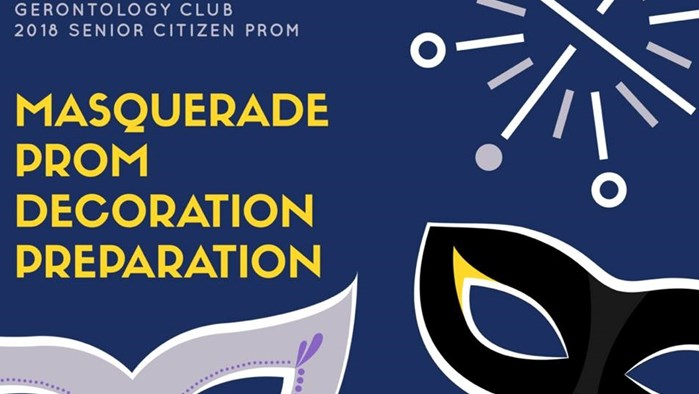 Gerontology Club Presents: Senior Citizen Masquerade Prom Decoration Preparation