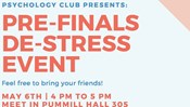 Psychology Club Presents: Pre-Finals De-Stress Event