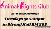 Animal Rights Club Bi-Weekly Meeting