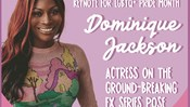 SAC Presents: Keynote for LGBTQ+ Pride Month: Dominique Jackson