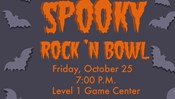 SAC Presents: Spooky Rock 'N Bowl