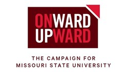 Onward, Upward - The Campaign for Missouri State University