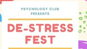 Psychology Club Presents: De-Stress Fest
