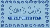 Sam's Cubs Grizzly Cheer Team Clinic and Performance