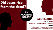 CANCELLED:  Did Jesus Rise from the Dead? An Academic Debate