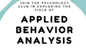 Psychology Club Presents: Exploring the Field of ABA Virtual Meeting