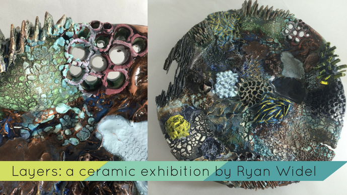 Layers: A Ceramic Exhibition by Ryan Widel - August Art Walk Reception