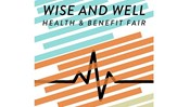 Wise and Well Health and Benefit Fair