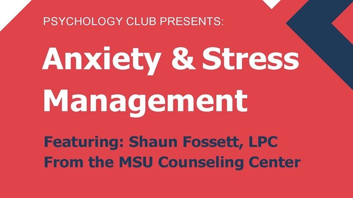 Psychology Club Presents:  Anxiety & Stress Management