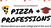 Psychology Club Presents: Pizza & Professions