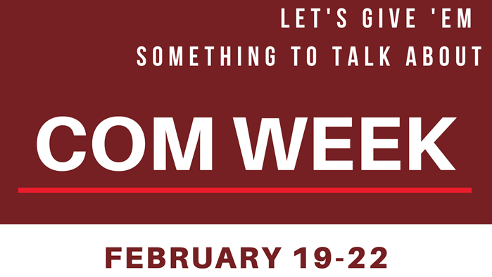 COM Week 2019 Kickoff - Let's Give Them Something to Talk About