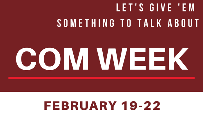 COM Week 2019 - Let's Give Them Something to Talk About