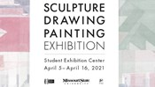 Sculpture, Drawing and Painting Exhibit