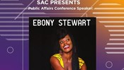 SAC Public Affairs Conference Speaker: Ebony Stewart