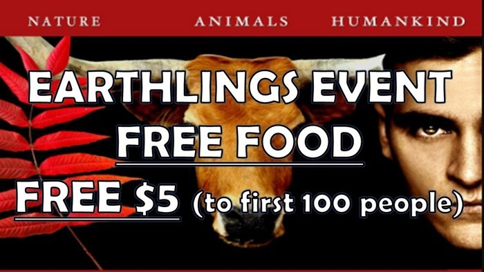 Earthlings Movie Night - First 100 People Get $5