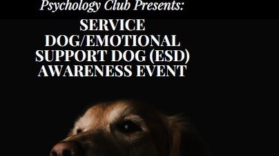 Psychology Club Event: Service Dog/Emotional Support Dog Awareness