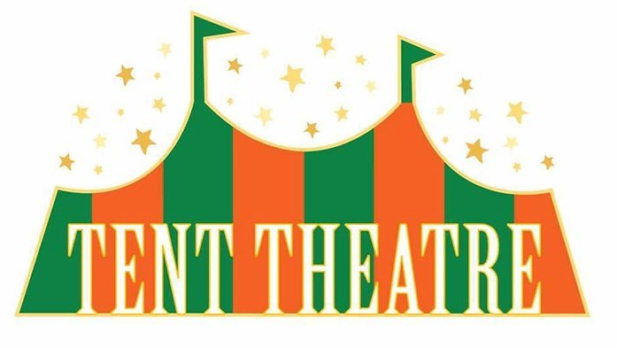 Tent Theatre Tickets Officially On Sale